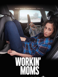 Workin' Moms série streaming