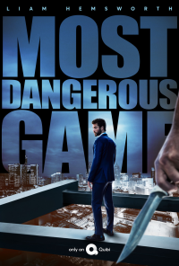 Affiche du film Most Dangerous Game streaming